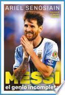 Messi. El genio incompleto