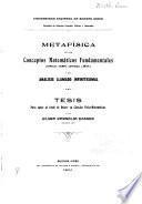 Metafisica de los conceptos matemáticos fundamentales (Espacio, tiemp, cantidad, limite) y del Analisis llamado infinitesimal