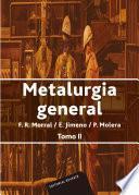 Metalurgia general. Tomo II