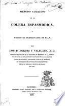 Método curativo de la cólera espasmódica y medios de preservarse de ella