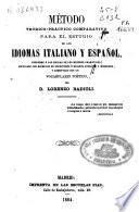 Método teórico-práctico comparativo para el estudio de los idiomas italiano y español...
