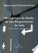 Metodología de Diseño de una Programación de Aula