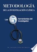 Metodología de la Investigación Clínica
