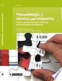 Metodología y técnica participativa