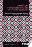 Metodologías y herramientas inclusivas en contextos educativos