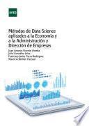 Métodos de Data Science aplicados a la Economía y a la Dirección y Administración de Empresas