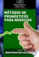 Métodos de pronósticos para negocios