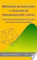 Métodos de solución y análisis de programación lineal