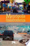 Metropolis transfronteriza