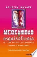 Mexicanidad y esquizofrenia