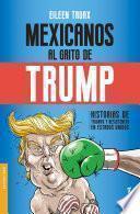 Mexicanos al grito de Trump