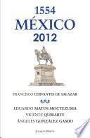 México 1554 -2012