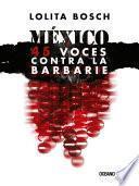 México: 45 voces contra la barbarie