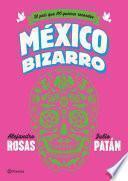 México bizarro