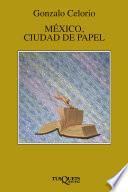 México, ciudad de papel