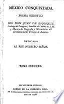 Mexico conquistado. Poema heroyco (etc.)