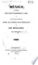 México considerado como nacion independiente y libre