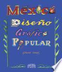 México: Diseño Gráfico Popular