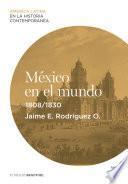 México en el mundo (1808-1830)