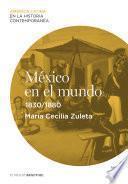 México en el mundo (1830-1880)