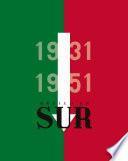 México en Sur, 1931-1951