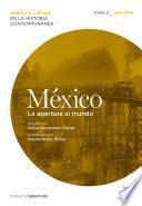 México. La apertura al mundo. Tomo 3 (1880-1930)