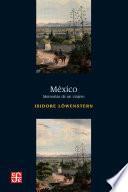 México. Memorias de un viajero