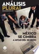 México se cimbra a mitad del sexenio
