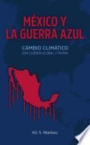 México y la Guerra Azul