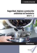 MF0711_2 - Seguridad, higiene y protección ambiental en hostelería