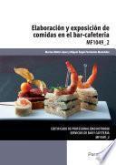 MF1049_2 - Elaboración y exposición de comidas en el bar cafetería