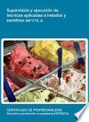 MF1776_3 - Supervisión y ejecución de técnicas aplicadas a helados y semifríos