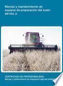 MF1805_2 - Manejo y mantenimiento de equipos de preparación del suelo
