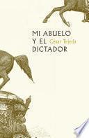 Mi abuelo y el dictador
