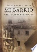 Mi barrio. Madrid 1964 - 1968
