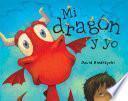 Mi dragón y yo