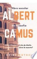 Mi libro escolar de filosofía Albert Camus