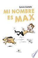 Mi nombre es Max