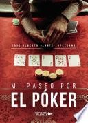 Mi paseo por el póker