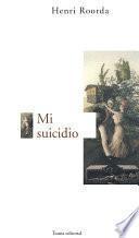 Mi suicidio