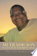 Mi Tradición y Cultura Borincana