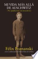 Mi vida más allá de Auschwitz