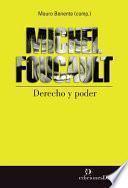 Michel Foucault. Derecho y poder