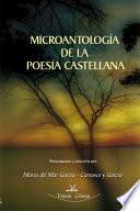 MICROANTOLOGÍA (DE LA POESÍA CASTELLANA)