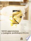 MIL 13 EJERCICIOS Y JUEGOS POLIDEPORTIVOS