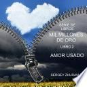 MIL MILLONES DE ORO