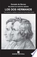 Milagros de Nuestra Señora: Los dos hermanos (texto adaptado al castellano moderno por Antonio Gálvez Alcaide)
