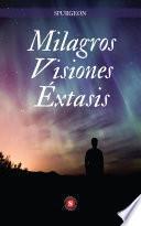 Milagros Visiones Éxtasis