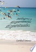 Milagros Y Experiencias Espirituales
