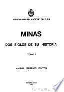 Minas, dos siglos de su historia